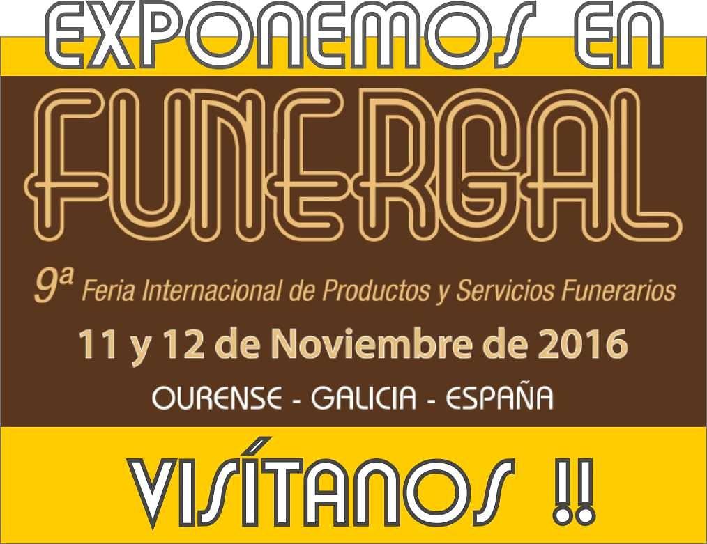 Exponemos en FUNERGAL, visítanos!!